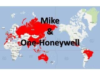Mike  &  One-Honeywell