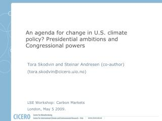 An agenda for change in U.S. climate policy? Presidential ambitions and Congressional powers