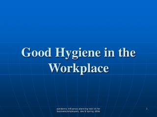 Good Hygiene in the Workplace