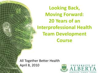 All Together Better Health April 8, 2010