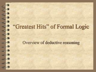 """Greatest Hits"" of Formal Logic"