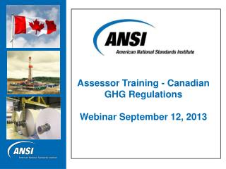 Assessor Training - Canadian GHG Regulations Webinar September 12, 2013