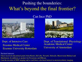 Pushing the bounderies:  What's beyond the final frontier? Can Ince PhD