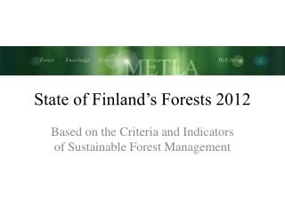State of Finland's Forests 2012