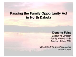 Passing the Family Opportunity Act in North Dakota