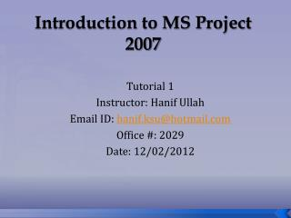 Introduction to MS Project 2007