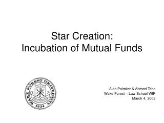 Star Creation: Incubation of Mutual Funds
