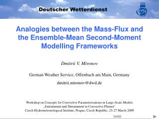 Analogies between the Mass-Flux and  the Ensemble-Mean Second-Moment  Modelling Frameworks