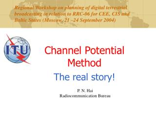 Channel Potential Method The real story!