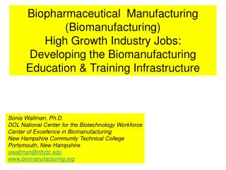 Sonia Wallman, Ph.D. DOL National Center for the Biotechnology Workforce