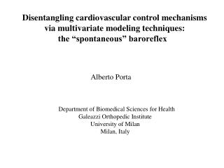Disentangling cardiovascular control mechanisms  via multivariate modeling techniques: