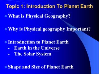 Topic 1: Introduction To Planet Earth