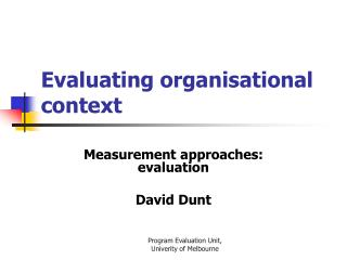 Evaluating organisational context