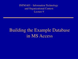 Building the Example Database in MS Access