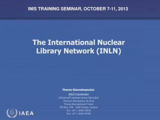 The International Nuclear  Library Network (INLN)