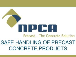 SAFE HANDLING OF PRECAST CONCRETE PRODUCTS