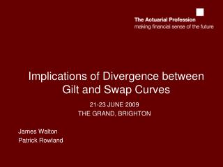 Implications of Divergence between Gilt and Swap Curves