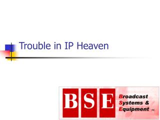 Trouble in IP Heaven
