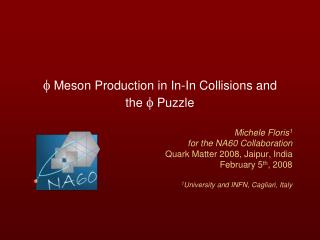 f Meson Production in In-In Collisions and the f Puzzle