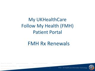 My  UKHealthCare Follow My Health (FMH) Patient Portal