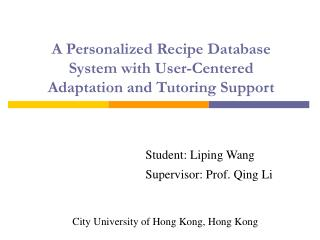 A Personalized Recipe Database System with User-Centered Adaptation and Tutoring Support