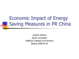 Economic Impact of Energy Saving Measures in PR China