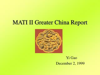 MATI II Greater China Report