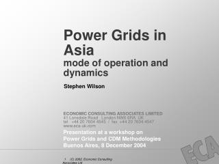 Power Grids in Asia  mode of operation and dynamics