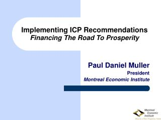 Implementing ICP Recommendations Financing The Road To Prosperity