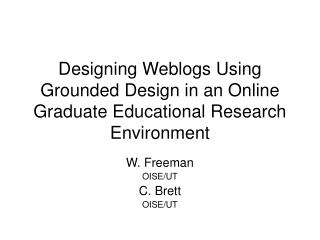 Designing Weblogs Using Grounded Design in an Online Graduate Educational Research Environment
