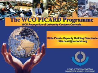 Riitta Passi – Capacity Building Directorate riitta.passi@wcoomd