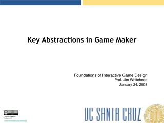 Key Abstractions in Game Maker