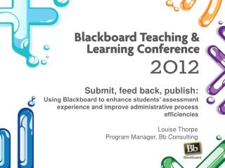 Louise Thorpe Program Manager, Bb Consulting