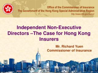 Independent Non-Executive Directors –The Case for Hong Kong Insurers