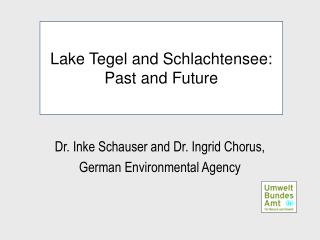 Lake Tegel and Schlachtensee: Past and Future