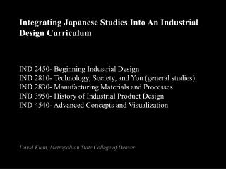 Integrating Japanese Studies Into An Industrial Design Curriculum
