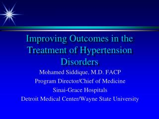 Improving Outcomes in the Treatment of Hypertension Disorders