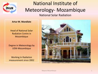 National Institute of Meteorology- Mozambique  National Solar Radiation