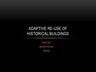 AdaptIVE  RE-USE OF  HISTORICAL BUILDINGS