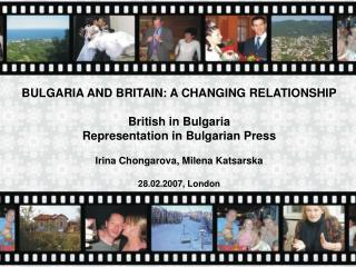 BULGARIA AND BRITAIN: A CHANGING RELATIONSHIP