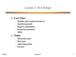 Lecture 5: ISA Design