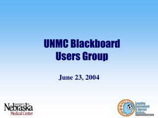 UNMC Blackboard Users Group