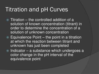Titration and pH Curves