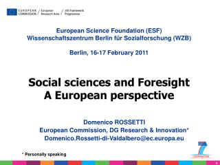 Domenico ROSSETTI  European Commission, DG Research & Innovation *