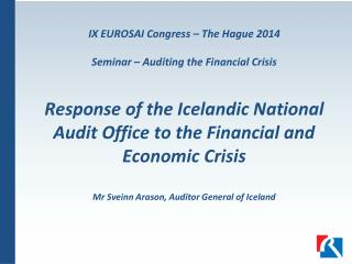 The Financial Crisis in Iceland