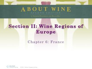 Section II: Wine Regions of Europe