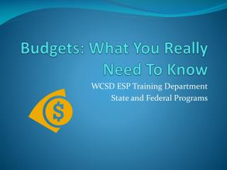 Budgets: What You Really Need To Know
