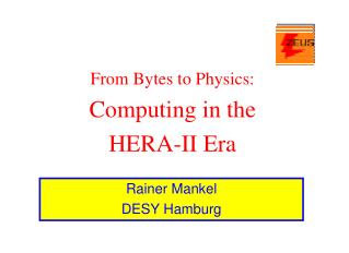From Bytes to Physics: Computing in the  HERA-II Era