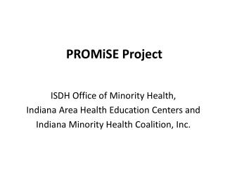 PROMiSE Project
