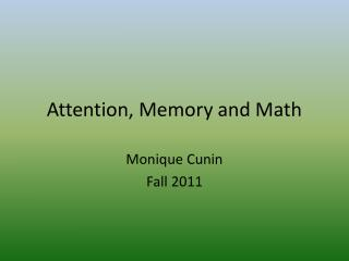 Attention, Memory and Math